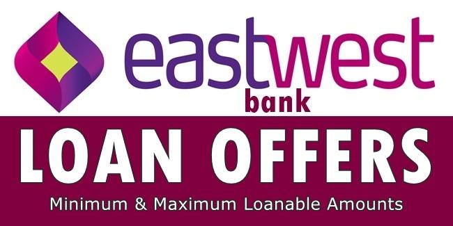 EastWest Bank Loan Offers