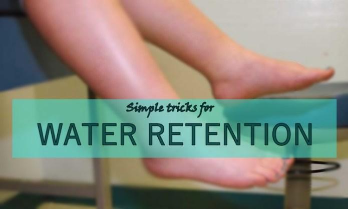 water retention simple tricks