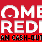 Home Credit Loan Cash-Out