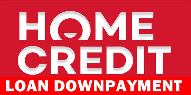 Home Credit Loan Downpayment