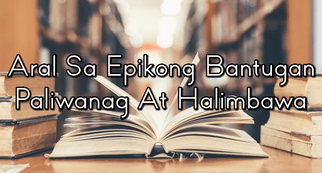 Aral Sa Epikong Bantugan – Paliwanag At Halimbawa