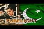 पाकिस्तान नहीं जलाना चाहता अपने यहां Tubelight फ़िल्म