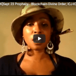 WEBINAR: SEVEN[UK] Sept 23 Revelation Prophecy – Blockchain & Divine Order –  ICJ-ICC.org gold-backed Digital currencies  With Alfred Lambremont Webre