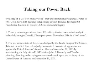 "NewsEvolution: Taking back our power with Patty Greer & Evidence of a US ""soft military coup"" that unconstitutionally elevated Trump to POTUS in Nov. 2016 requires independent civilian Tribunal & Special US Presidential Election to restore US Constitutional integrity with Alfred Lambremont Webre"