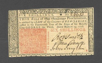 Front of a six-shillings bill in New Jersey currency printed in 1776, from the John F. Reed collection, Valley Forge National Historical Park. *****