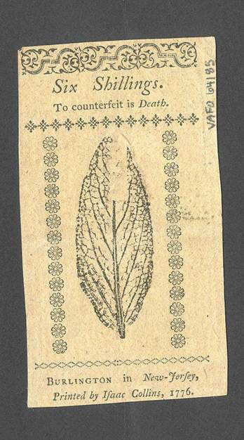 Back of a six-shillings bill in New Jersey currency printed in 1776, from the John F. Reed collection, Valley Forge National Historical Park.