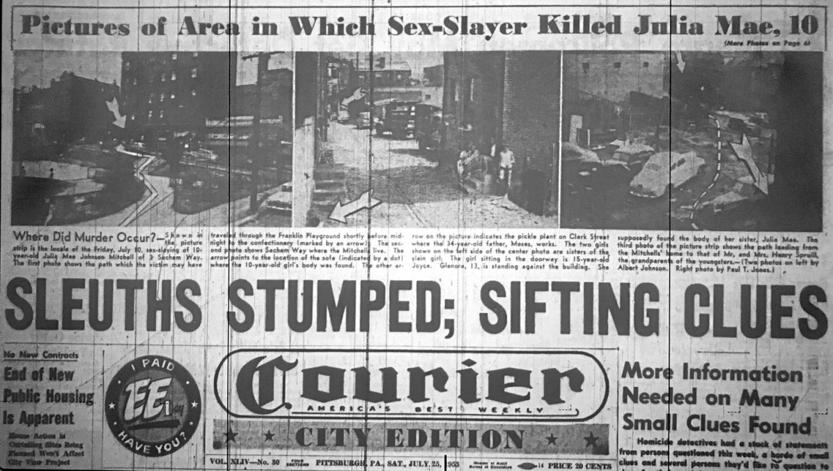 Page one of the Pittsburgh Courier on July 25, 1953. More than three weeks after the killing of Julia Mae, the Courier continued to focus on the unsolved crime.