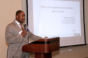 Samuel J. Boyd, Jr. chief investment officer and director of program development of the office of investment and innovation at the SBA.