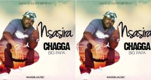 """Manager Chagga Releases A New Song Dubbed """"Nsasira"""""""