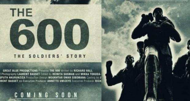 "Rwanda Set Drop A Movie Dubbed ""THE 600"""