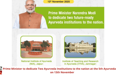 Prime Minister to dedicate Two Ayurveda Institutions to the nation at the 5th Ayurveda Day on 13th November