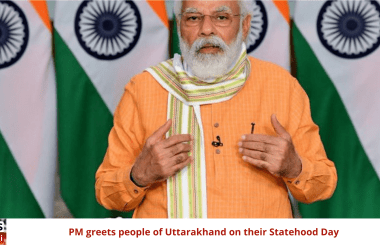 PM greets people of Uttarakhand on their Statehood Day