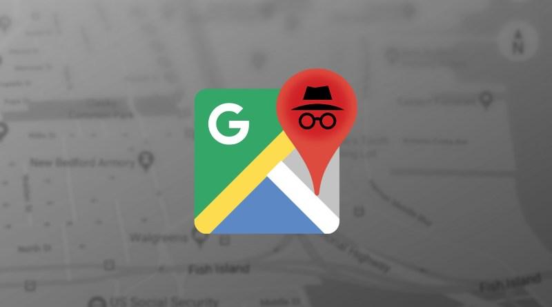 Incognito mode in google maps
