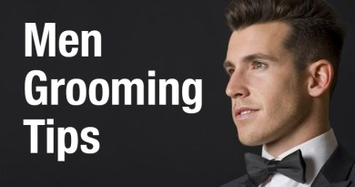 6 Best Grooming Tips for Men