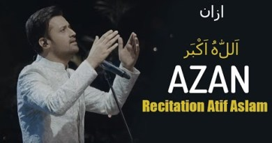 Atif Aslam Azan Recitation Video