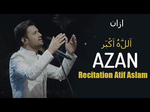 Atif Aslam Azan Recitation Video