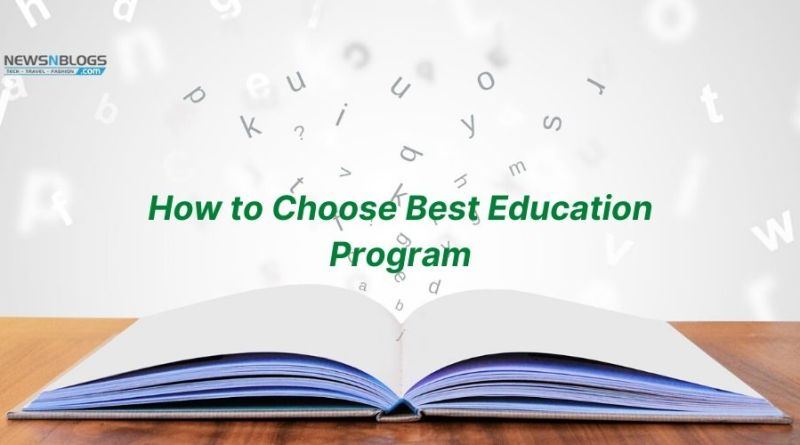 How to Choose Best Education Program