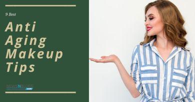 9 anti aging makeup tips
