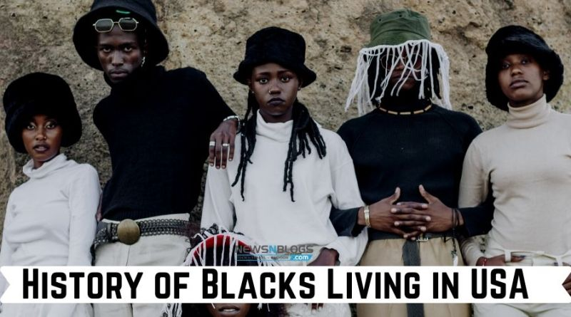 History of Blacks Living in USA