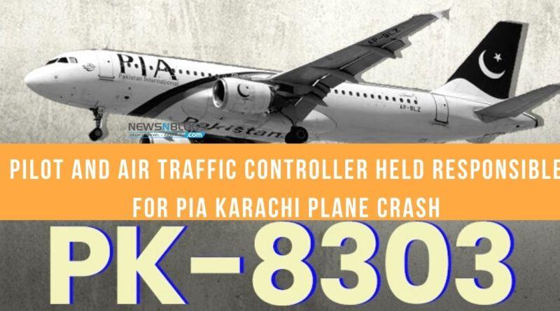 PIA PLANE CRASH: PILOT, AIR TRAFFIC CONTROLLER HELD RESPONSIBLE