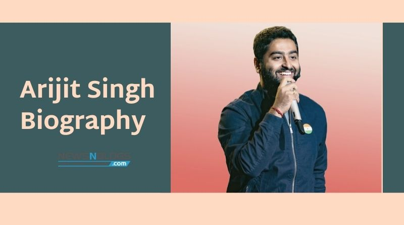 Arijit Singh Biography