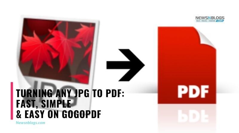 Turning Any JPG to PDF: Fast, Simple & Easy On Gogopdf