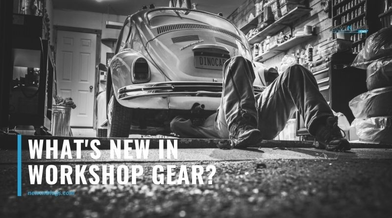 What's New in Workshop Gear?
