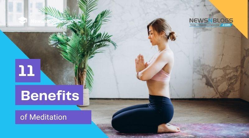 11 Benefits of Meditation