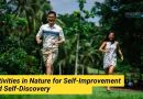Activities in Nature for Self-Improvement and Self-Discovery