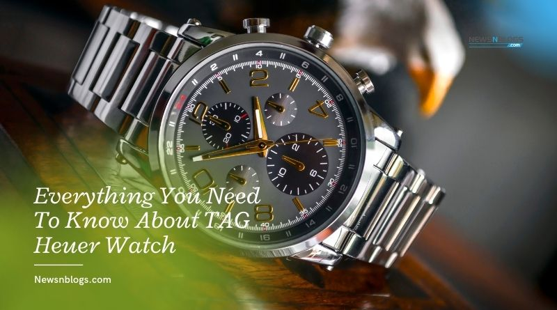 Everything You Need To Know About TAG Heuer Watch