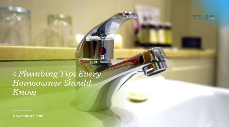 5 Plumbing Tips Every Homeowner Should Know