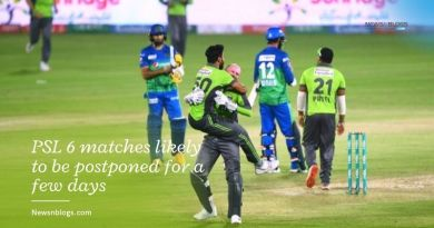 PSL 6 matches likely to be postponed for a few days