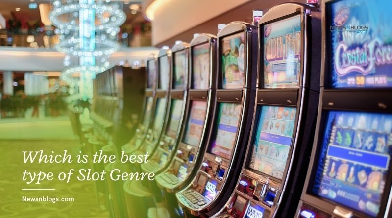 Which is the best type of Slot Genre