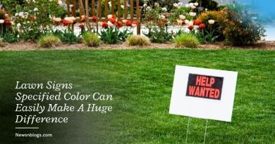 Lawn Signs – Specified Color Can Easily Make A Huge Difference