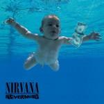 【赤ちゃんが大きくなった!】ニルヴァーナ名盤『Nevermind』ジャケット