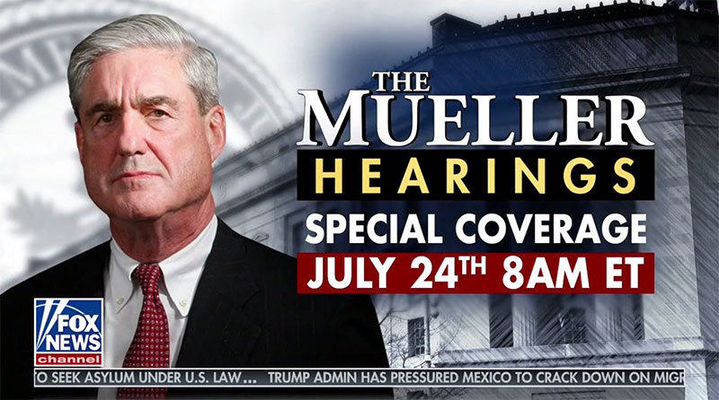 Fox News to Air Live Coverage of Robert Mueller's Testimony