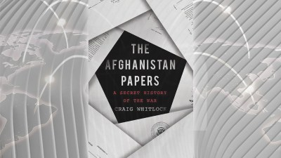 """The Washington Post's """"The Afghanistan Papers"""""""