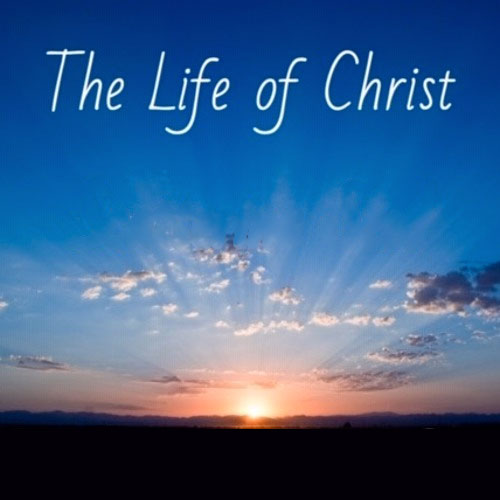 life-of-christ-series