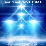 NSE BRAND NEW: Sonic Joy Records drop new single 'The Stargate' from Dubstep & Electronic project ENIGMATRIX.