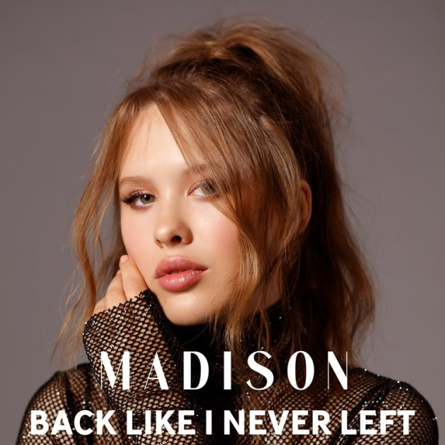 NSE NEW SOULFUL POP GEMS OF 2020: With a mighty powerful and emotional modern 'Shangri-Las' sound, 'Madison McWilliams' releases a big song that will stick in your heart and soul with the irresistible ballad 'Back Like I Never Left'