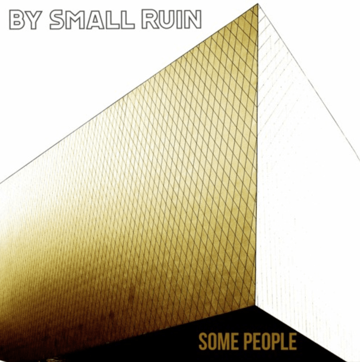 Bryan Mullis a.k.a 'By Small Ruin' returns with a big epic melodic driving Independent Victory Rock song with the uplifting 'Some People'