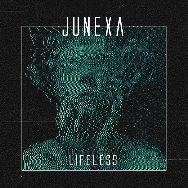 "METALCORE MADNESS: Like a sledgehammer of pure hard hitting energy with a massive Cinematic end of world Sound, 'Junexa' drop the raw power of ""Lifeless"""