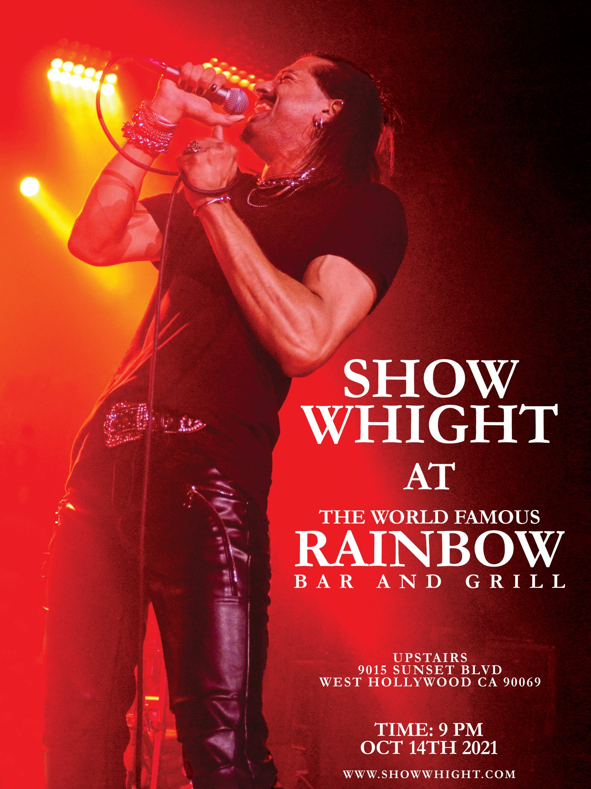 Show Whight will be playing live at the world famous Rainbow Bar and Grill on Thursday, October 14, 2021