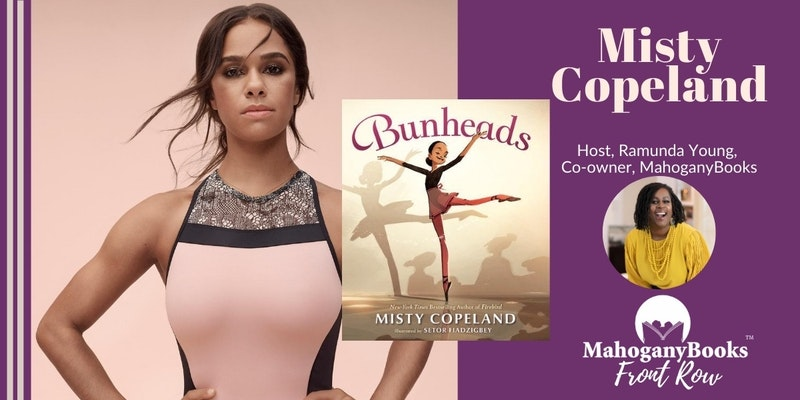 Promotional image of Misty Copeland, her book Bunheads, and MahoganyBooks co-owner Ramunda Young