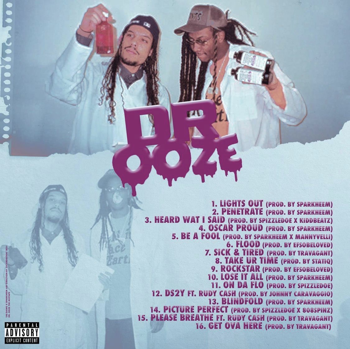 The tracklist for Tae Dawg's Dr. Ooze.