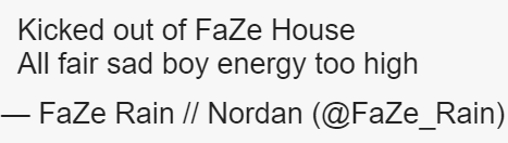 why is faze getting kicked out of California