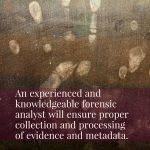 Choosing The Right Forensic Examiner