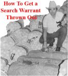 Dallas Drug Trafficking Lawyer On How to Get a Search Warrant Thrown Out
