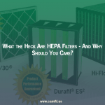 What The Heck Are HEPA Filters - And Why Should You Care?