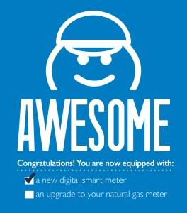 (Image) This is what our installer will leave hanging on your door after a successful smart meter installation. Awesome!